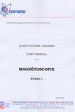 Cofrend - Certification du personnel CND Magnétoscopie niveau 1 - Questionnaire d'examen Ecrit général.