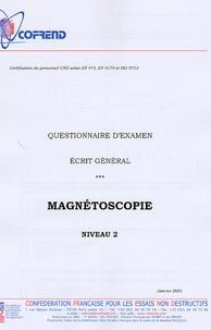 Certification du personnel CND Magnétoscopie niveau 2 - Questionnaire dexamen Ecrit général.pdf
