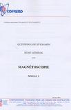 Cofrend - Certification du personnel CND Magnétoscopie niveau 3 - Questionnaire d'examen Ecrit général.