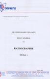 Cofrend - Certification du personnel CND Radiographie niveau 1 - Questionnaire d'examen Ecrit général.
