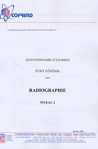 Certification du personnel CND Radiographie niveau 2 - Questionnaire dexamen Ecrit général.pdf