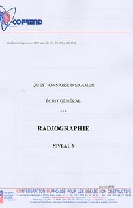 Certification du personnel CND Radiographie niveau 3 - Questionnaire dexamen Ecrit général.pdf