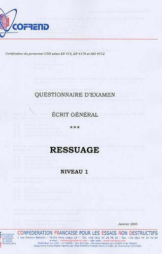 Cofrend - Certification du personnel CND Ressuage niveau 1 - Questionnaire d'examen Ecrit général.