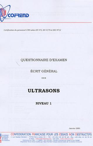 Cofrend - Certification du personnel CND Ultrasons niveau 1 - Questionnaire d'examen Ecrit général.