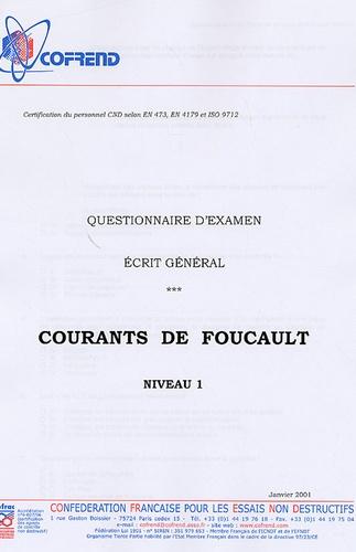 Cofrend - Certification du personnel Courants de Foucault niveau 1 - Questionnaire d'examen Ecrit général.