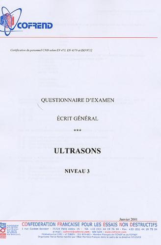 Cofrend - Certification du personnel Ultrasons niveau 3 - Questionnaire d'examen Ecrit général.
