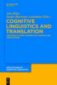 Cognitive Linguistics and Translation - Advances in Some Theoretical Models and Applications.