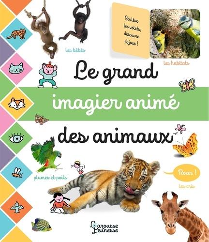 Le grand imagier animé des animaux