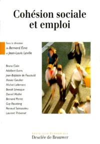 Bernard Eme - Cohésion sociale et emploi - [colloque, Paris, 17 juin 1993.