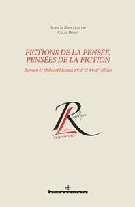 Fictions de la pensée, pensées de la fiction - Roman et philosophie aux XVIIe et XVIIIe siècles.pdf