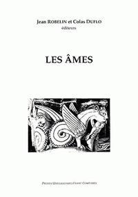 Colas Duflo et Jean Robelin - Les âmes.
