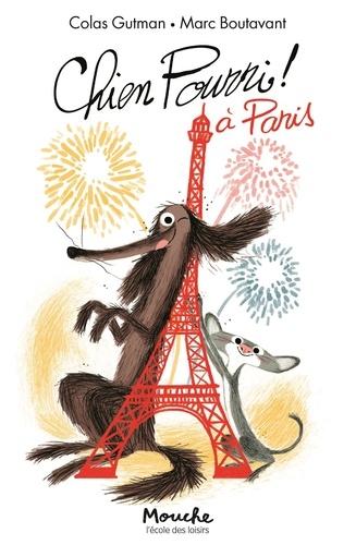 Colas Gutman et Marc Boutavant - Chien Pourri à Paris.