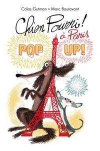 Colas Gutman et Marc Boutavant - Chien pourri à Paris - Pop up !.