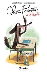 Colas Gutman - Chien Pourri !  : Chien pourri à l'école.