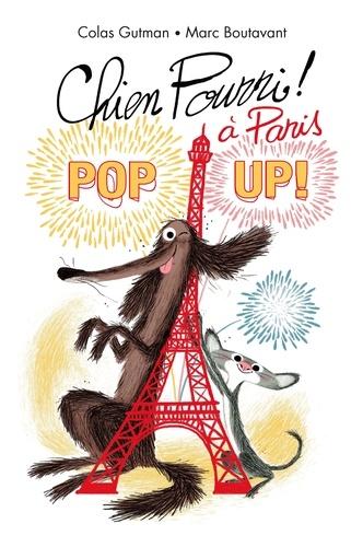 Chien Pourri !  Chien pourri à Paris. Pop up !