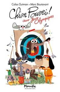 Colas Gutman - Chien Pourri !  : Chien Pourri aux jeux olympiques.