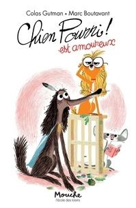 Colas Gutman - Chien Pourri !  : Chien pourri est amoureux.