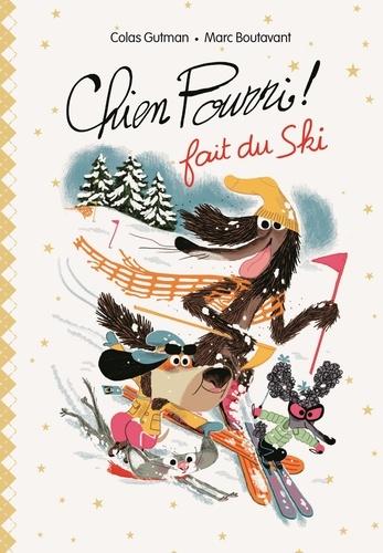 Chien Pourri !  Chien pourri fait du ski -  -  Edition de luxe