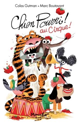 Chien Pourri ! Tome 12 Chien pourri au cirque !