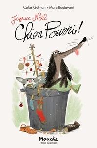 Colas Gutman - Chien Pourri ! Tome 2 : Joyeux Noël, Chien Pourri !.
