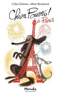 Colas Gutman et Marc Boutavant - Chien Pourri ! Tome 5 : Chien Pourri à Paris.