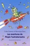 Colas Gutman et Véronique Deiss - Les aventures de Pinpin l'extraterrestre.