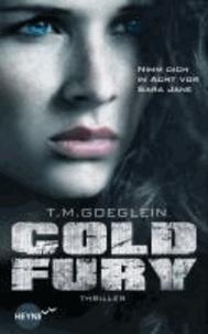 Cold Fury.