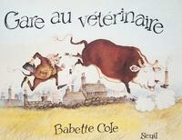 Cole - Gare au vétérinaire.