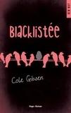 Cole Gibsen et Alix Paupy - Blacklistée (Extrait offert).