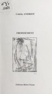 Colette Andriot et Luce Guilbaud - Froissement.