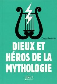 Colette Annequin - Dieux et héros de la mythologie.