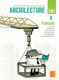 Colette Aoun et Aldia Benito - Archilecture CM2 - Le livre.