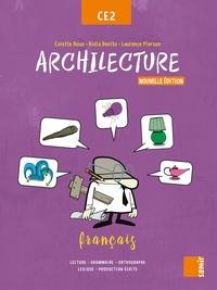 Colette Aoun et Aldia Benito - Français CE2 Archilecture - Manuel.
