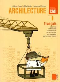 Colette Aoun et Aldia Benito - Français CM1 Archilecture.