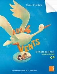 Colette Aoun et Claire Da Lage - Français CP Cahier d'écriture Aux 4 Vents.