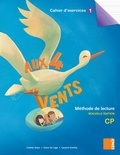 Colette Aoun et Claire Da Lage - Méthode de lecture CP Aux 4 vents - Cahier d'exercice 1.