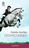 Colette Auclair - Désarçonnés.