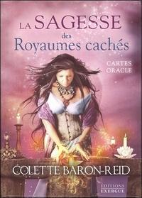 Colette Baron-Reid - La sagesse des royaumes cachés - Avec 44 cartes oracle.