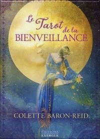 Colette Baron-Reid - Le tarot de la bienveillance - Avec 78 cartes.