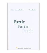 Colette Barrous-Chabanol et Yvette Rodalec - Partir.