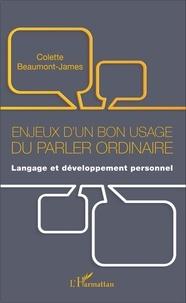 Enjeux dun bon usage du parler ordinaire - Langage et développement personnel.pdf
