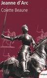 Colette Beaune - Jeanne d'Arc.