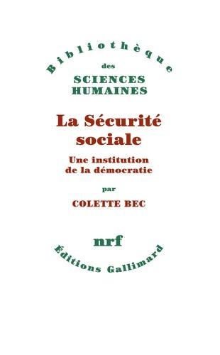 La sécurité sociale, une institution de la démocratie