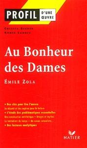 Colette Becker et Agnès Landes - Au Bonheur des Dames de Emile Zola.