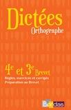 Colette Berthelin et Françoise Ploquin - Dictées orthographe 4e et 3e brevet.