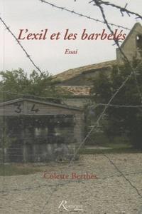 Colette Berthès - L'exil et les barbelés.