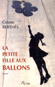 Colette Berthès - La petite fille aux ballons.