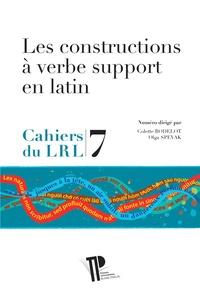 Colette Bodelot et Olga Spevak - Les constructions à verbe support en latin.