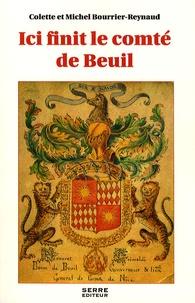 Colette Bourrier-Reynaud et Michel Bourrier-Reynaud - Ici finit le comte de Beuil.