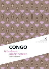 Colette Braeckman - Congo - Kinshasa aller-retour.